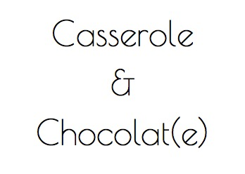 Casserole & Chocolat